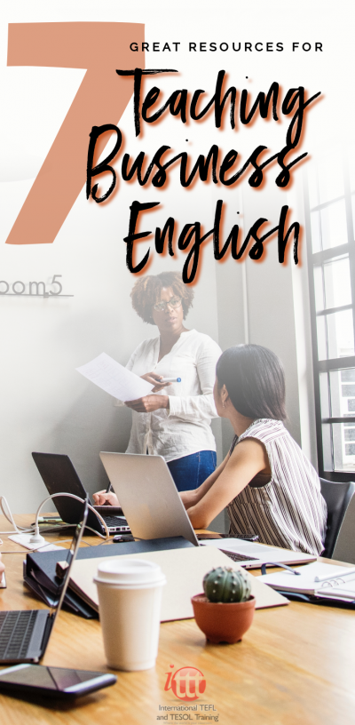 7 Great Resources For Teaching Business English Teaching Business Teaching Teaching English Abroad