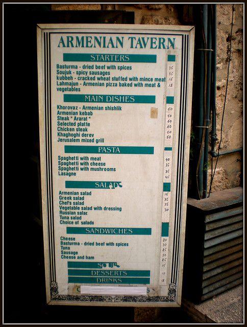 Armenian Tavern Menu By Ariela R Via Flickr Armenian Old City Jerusalem Jerusalem