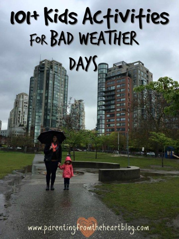 Whether you're stuck inside due to rainy weather, because your kids have a cold, or it's the dog days of summer and you just want out of the sun, every parent needs some bad weather kids activities up their sleeves. This list contains over 101 play-based activities young kids are sure to enjoy
