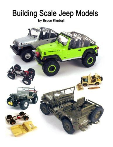Building Scale Jeep Models Modifying And Assembling Jeep Amp