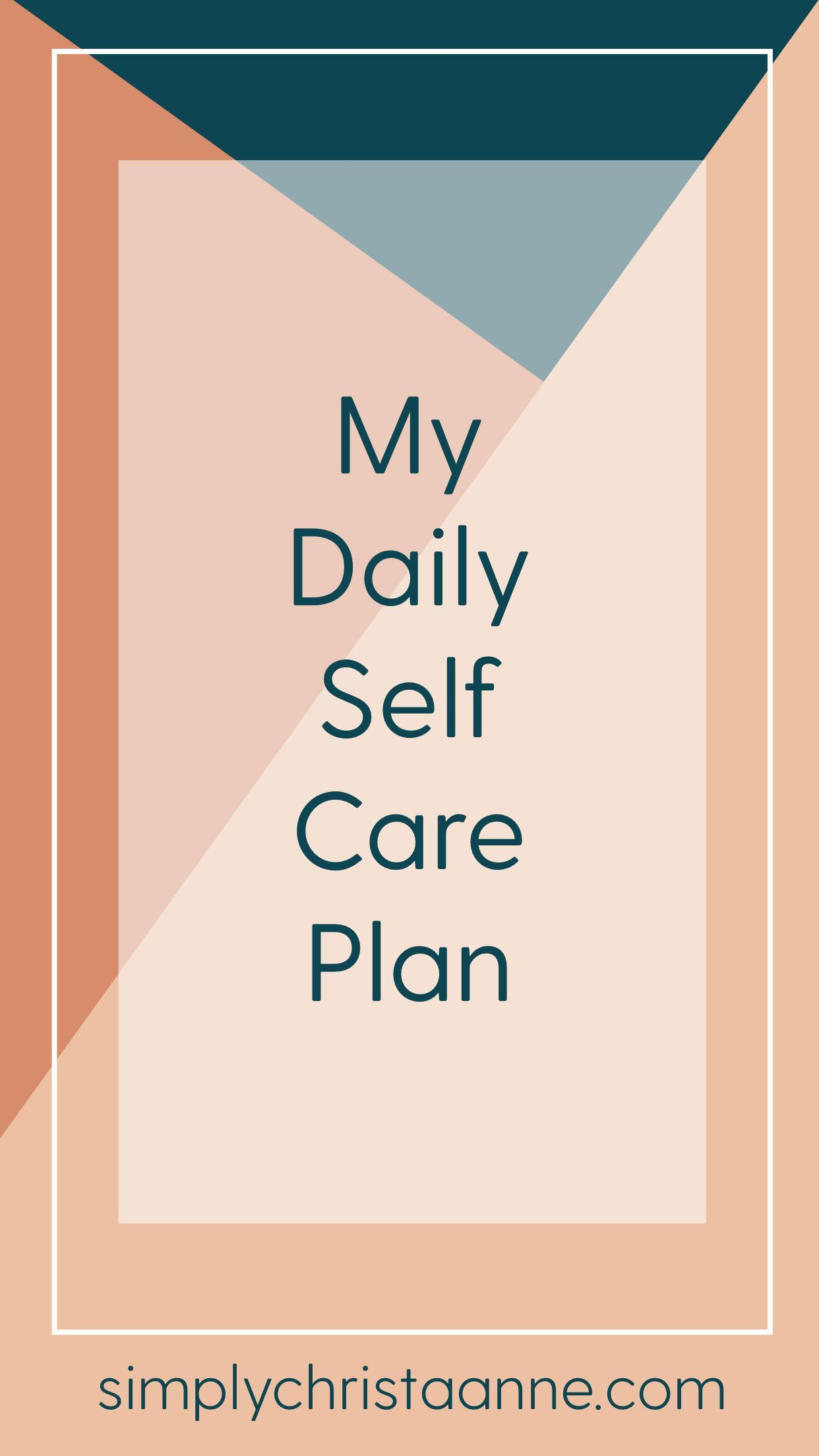 My Daily Self Care Plan In