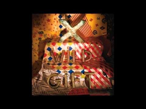 x wild gift full album