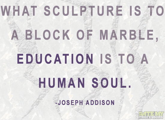 """Human Soul Quotes Quotesgram: """"What Sculpture Is To A Block Of Marble, Education Is To A"""