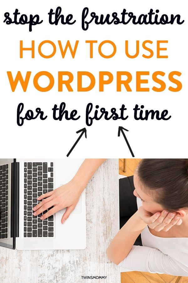 How to Use WordPress for the First Time As a Blogger - Twins Mommy