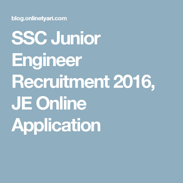 Ssc Junior Engineer Recruitment  Je Online Application  Ssc