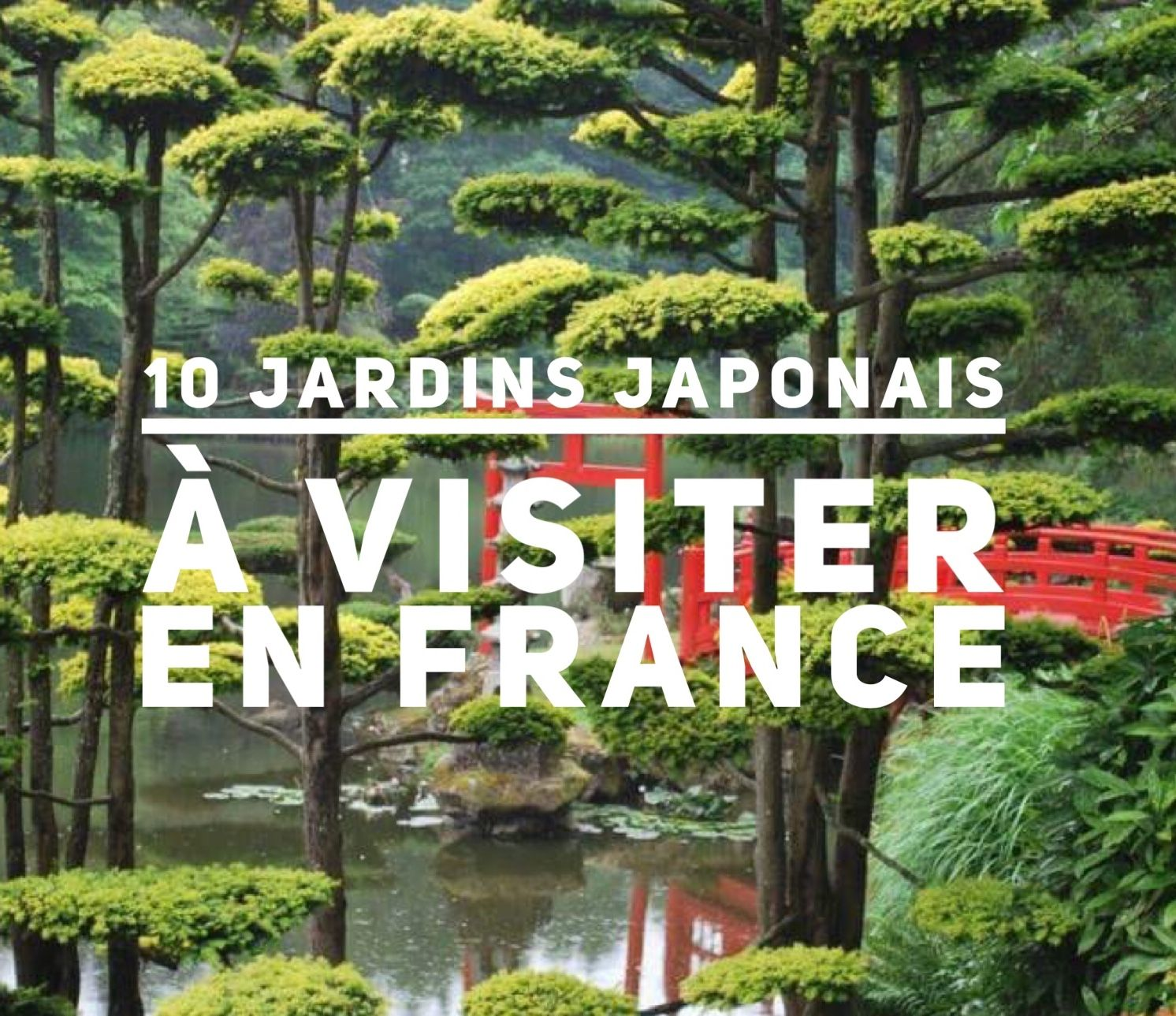 10 jardins japonais visiter en france pinterest. Black Bedroom Furniture Sets. Home Design Ideas