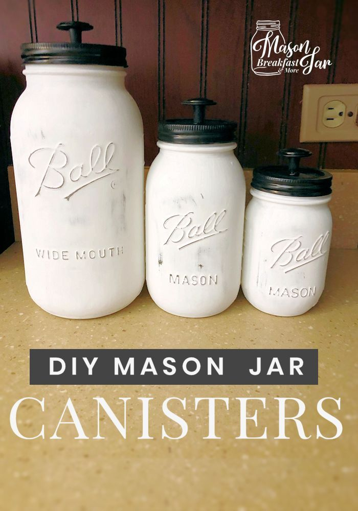 Easy DIY Mason Jar Canisters