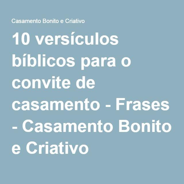 10 Versículos Bíblicos Para O Convite De Casamento Frases