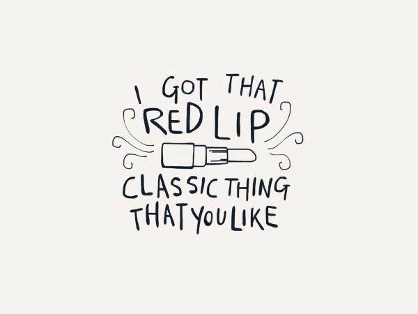 Red Lip Classic Thing That You Like Need This Up In My House