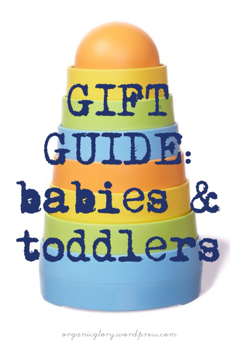 Gift Guide Babies Amp Toddlers Baby Gift Guide Baby