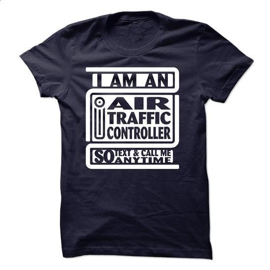 I Am An I Air Traffic Controller So Text And Call Me An - #funny shirt #country hoodie. CHECK PRICE => https://www.sunfrog.com/LifeStyle/I-Am-An-I-Air-Traffic-Controller-So-Text-And-Call-Me-Anytime.html?68278