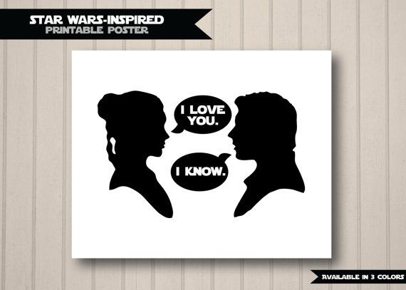 Star Wars Inspired Quote Han Solo And Princess Leia Silhouettes