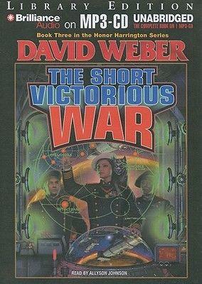 The Short Victorious War David Weber