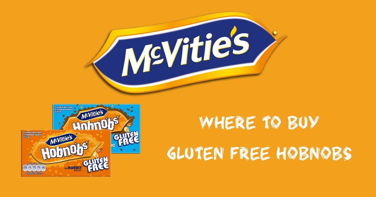Where To Buy McVities Gluten Free Hobnobs