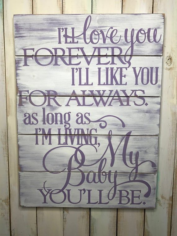 Love You Forever Sign- Nursery Decor- I'll Love You ...
