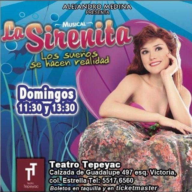 La Sirenita - Teatro Tepeyac