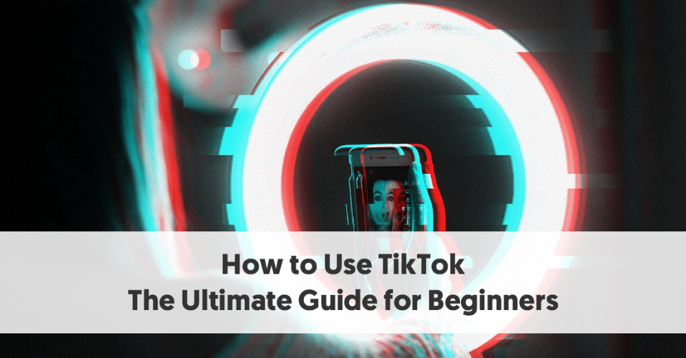 How To Use Tiktok The Ultimate Guide For Beginners Being Used Beginners Music App