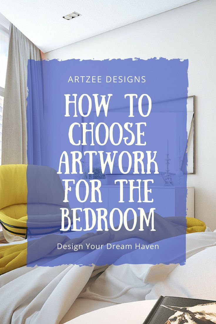 Interior home design bedroom ideas how to choose artwork for the bedroom  bedroom canvas design