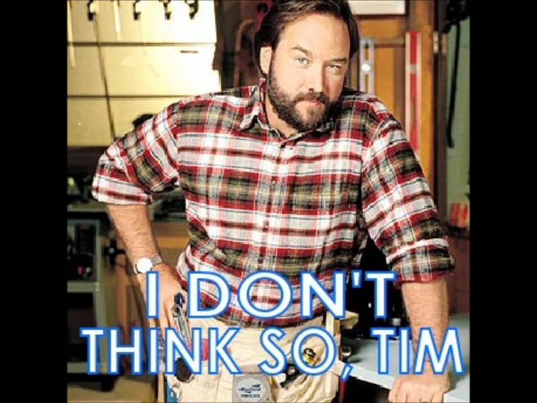 Tim Allen Tool Time Meme Mens Tools Time Meme Mens Tops