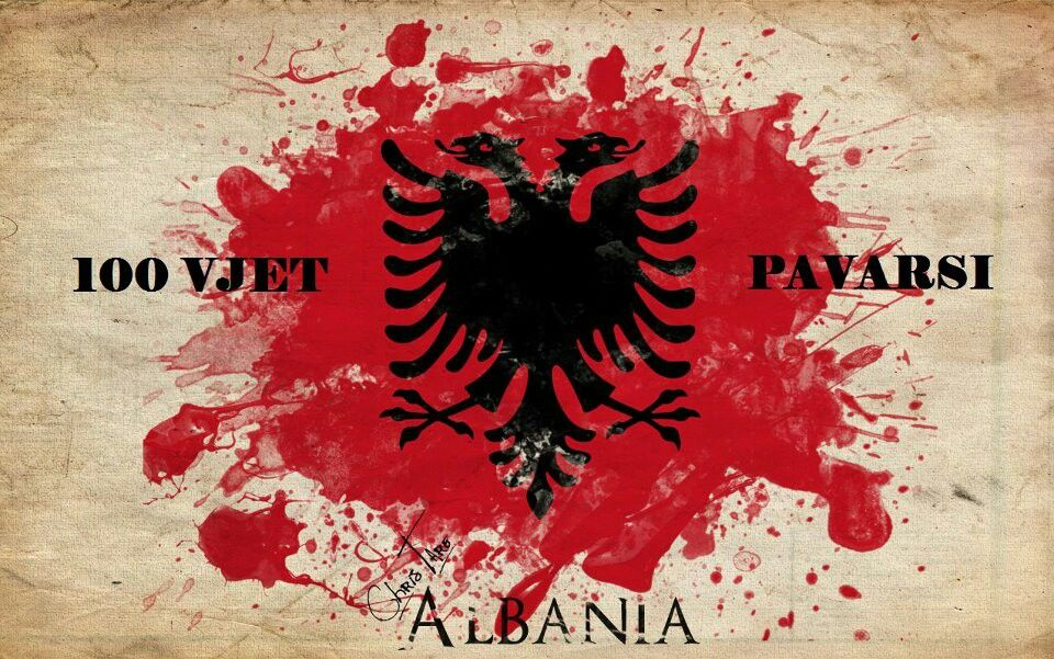 100 Vjet Pavarsi Shqiperia Albania Albanian Flag Albania Flag Albania