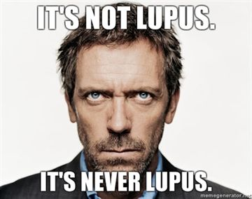 Image result for house it's never lupus