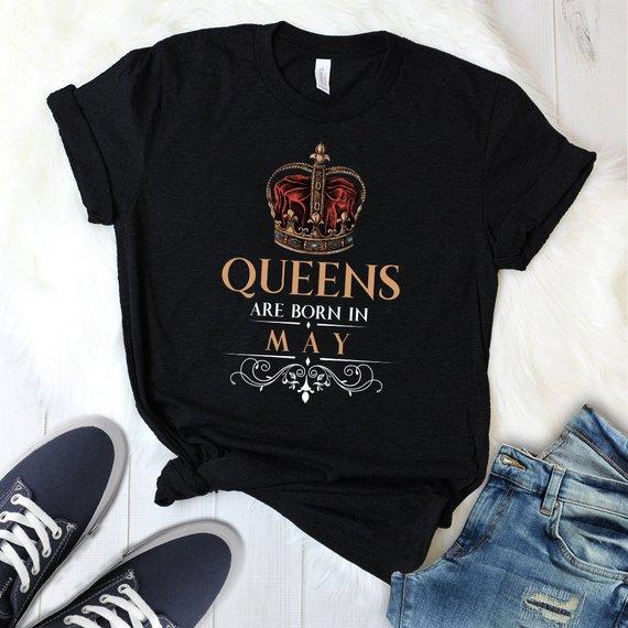 9f4868f4 Queen Birthday T Shirt, Queens Are Born In May T Shirt, Women Birthday  Gift, Queens Shirt, Funny Bir