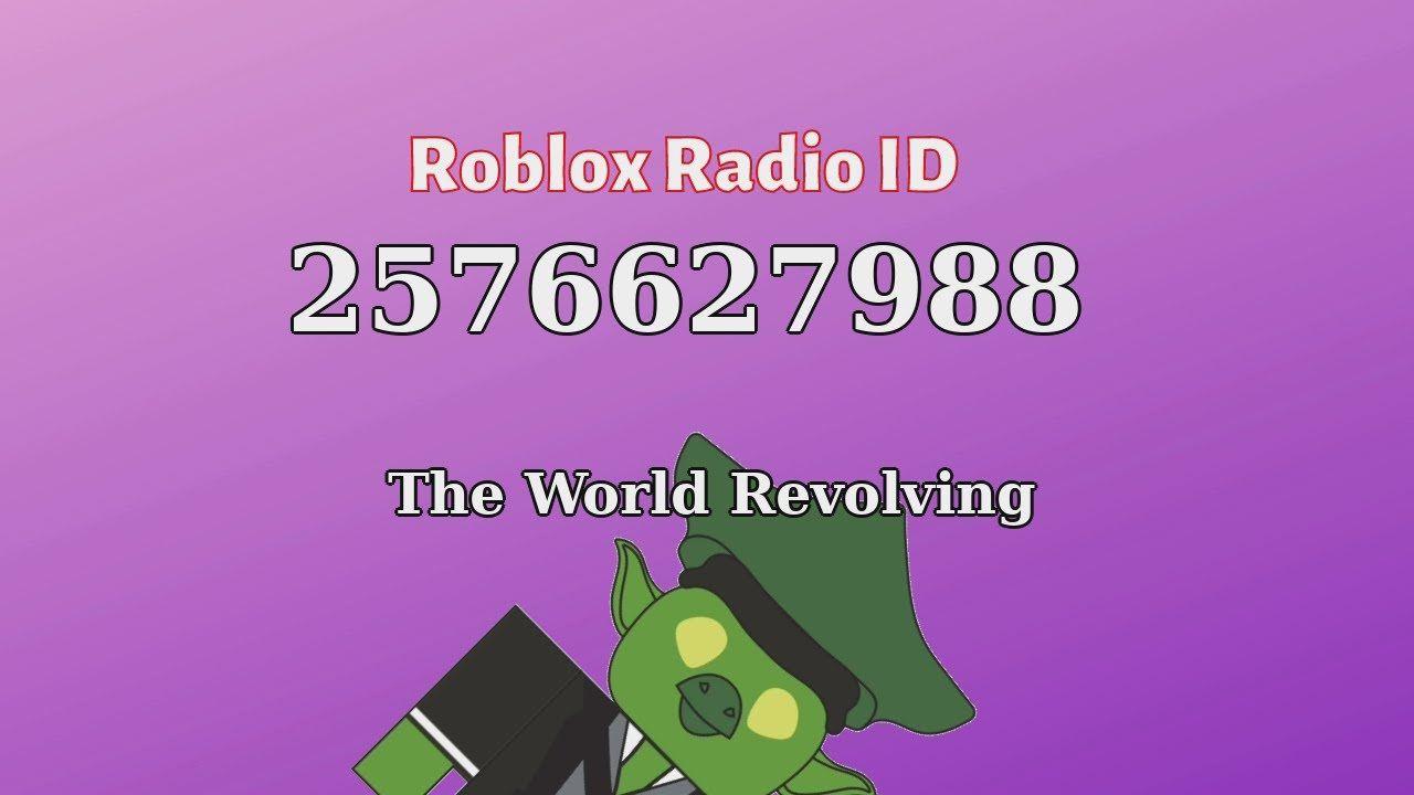The World Revolving Roblox Id Roblox Radio Code Roblox Music Code Roblox Id Music Music Radio