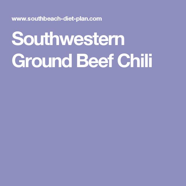 Southwestern Ground Beef Chili