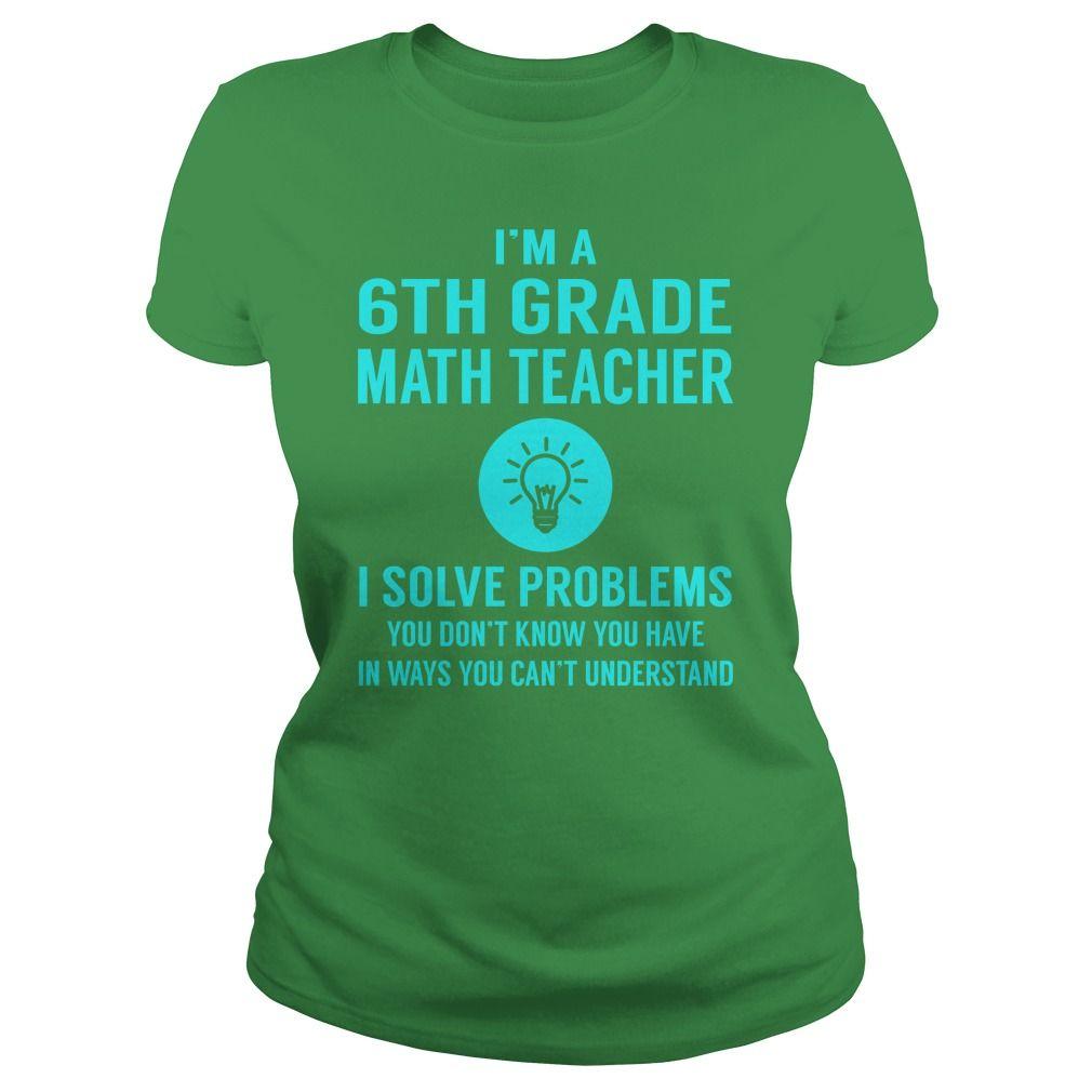6Th Grade Math Teacher I Solve Problem Job Title Shirts #gift #ideas ...