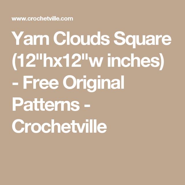 Yarn Clouds Square 12hx12w Inches Free Original Patterns