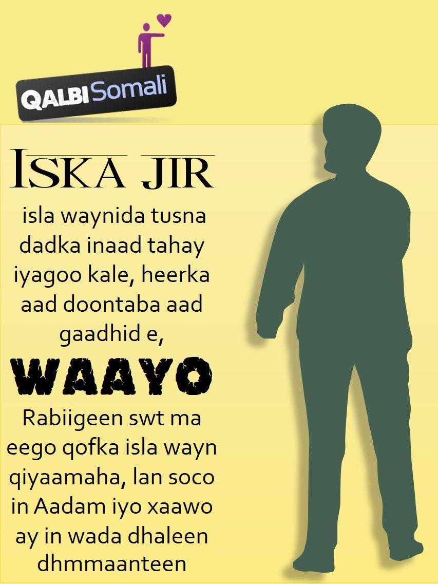 Pin On Somali Quotes الحكمة الصومالي Murti Iyo Xigmad