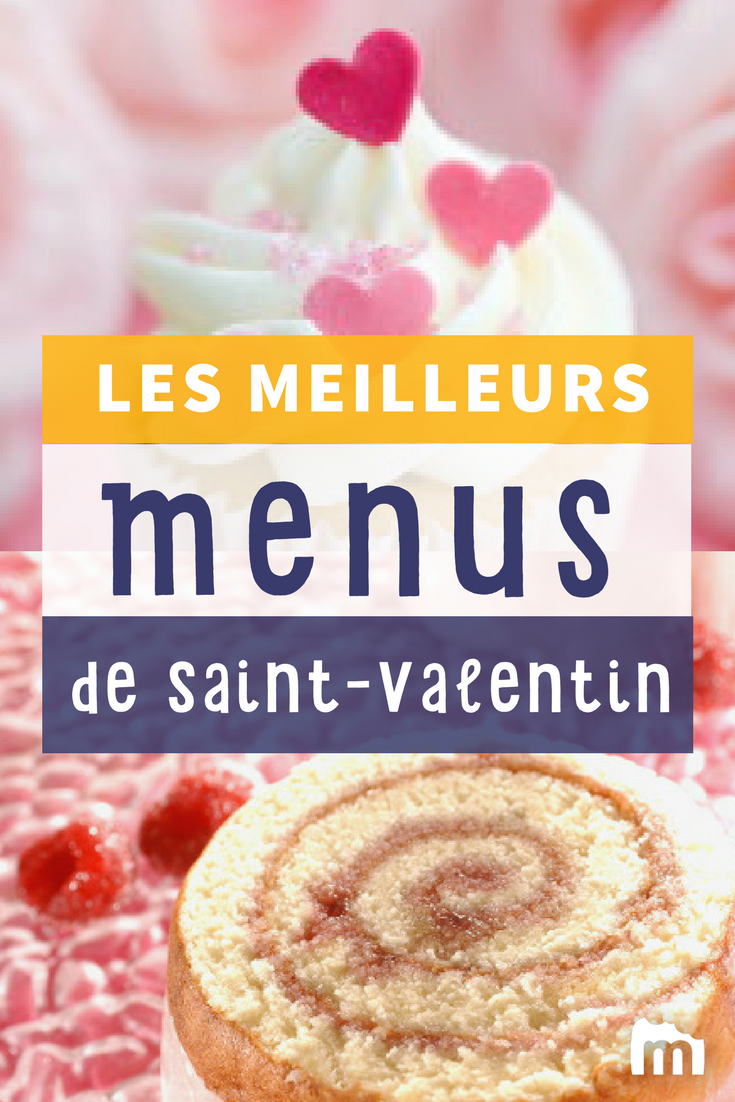 Nos Idees Pour Un Menu De Saint Valentin Menu Saint Valentin Recette St Valentin Idee Menu