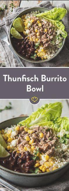 Mexikanischer Touch in deiner Schüssel! Thunfisch Burrito Bowl #abendessen #fitness #fitnessabendess...