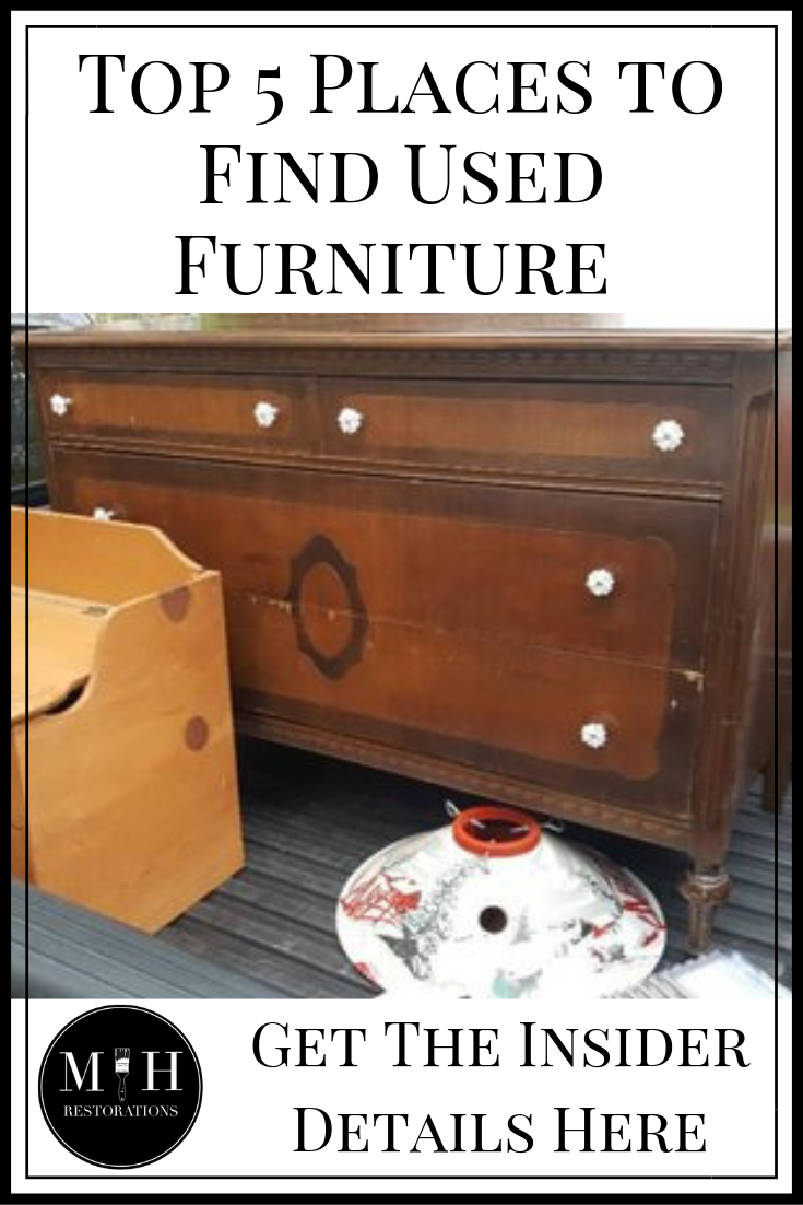 My Top 5 Favorite Places To Find Furniture To Paint And Restore