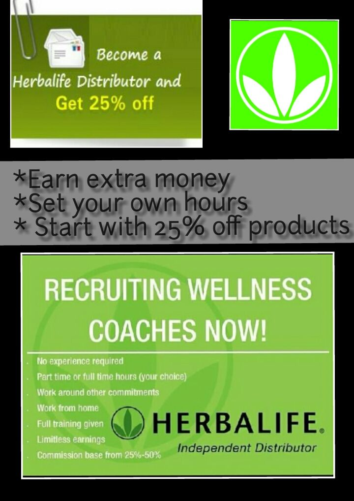 Need Extra Or Want To Save 25 On Products Become A Distributor Contact Me For More Info Terri Moren Herbalife Herbalife Motivation Herbalife Nutrition