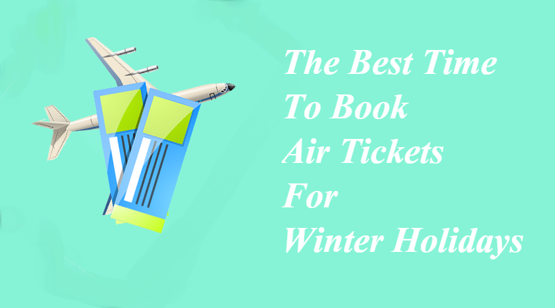 the best time to book air tickets for winter holidays cheapairtickets saveonflighttickets - Best Time To Buy Airline Tickets For Christmas