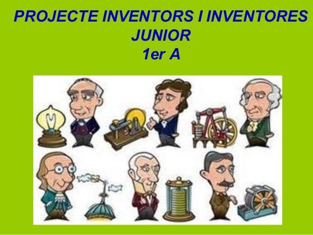 Projecte els inventors 1r A