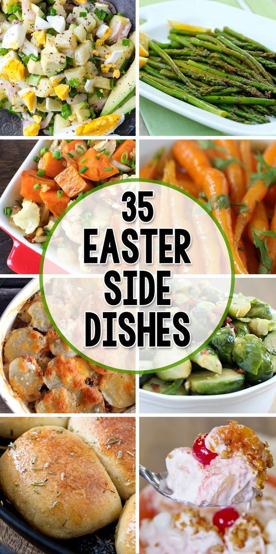 35 Side Dishes For Easter Real Easter Pinterest Easter Dishes