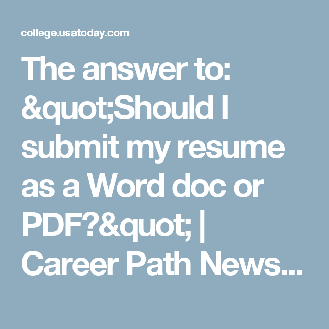 the answer to should i submit my resume as a word doc or pdf