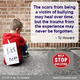 Anti-Bullying Quotes by Ty Howard | Inspirational Anti ...