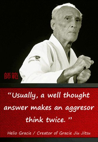 Famous Martial Arts Quotes Master Helio Mcdojo Mcdojolife Www