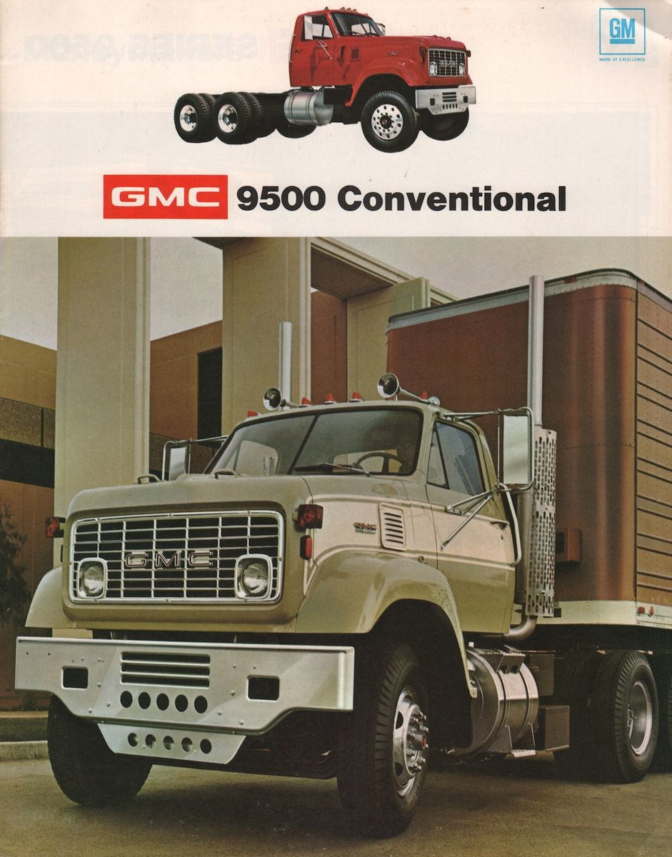 1974 9500 Conventional Cab Gmc Sales Brochure Gmc Trucks Trucks