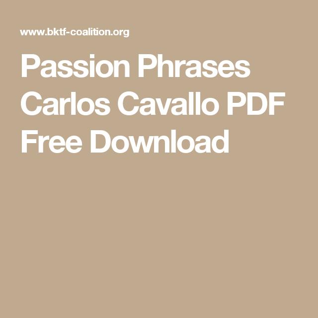 Passion Phrases Carlos Cavallo PDF Free Download   Phrase