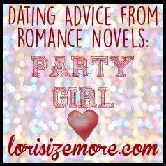 Dating advice from the novel Party Girl by Rachel Hollis