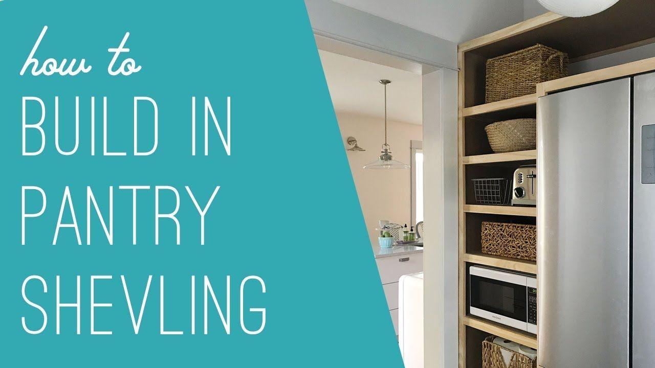 How To Build DIY, BuiltIn Pantry Shelves Built in