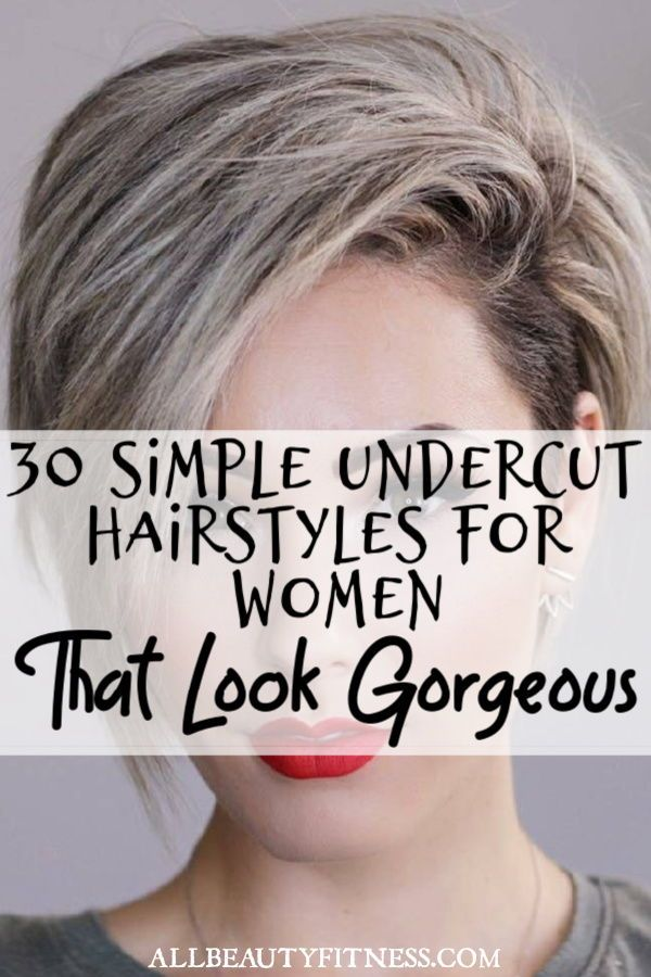 30 Simple Undercut Hairstyles For Women That Look Gorgeous (With images) | Undercut hairstyles ...