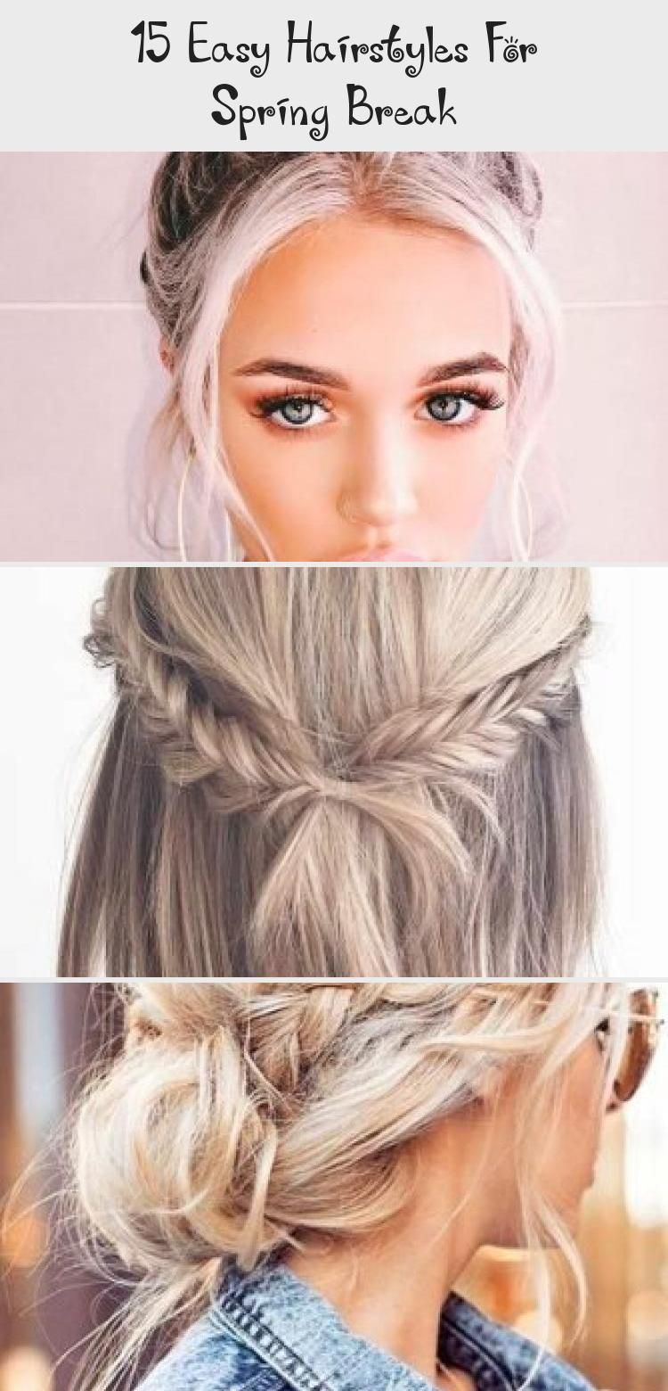 15 Easy Hairstyles For Spring Break Fashions Eve Easyhairstylesindian Easyhairstylesforwedding Easyhairstylesl In 2020 Hair Styles Easy Hairstyles Cool Hairstyles