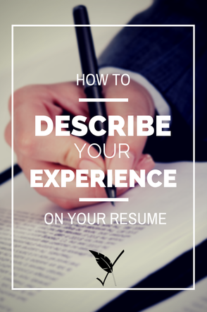 Best tips on how to describe your experience on a resume! | Business ...