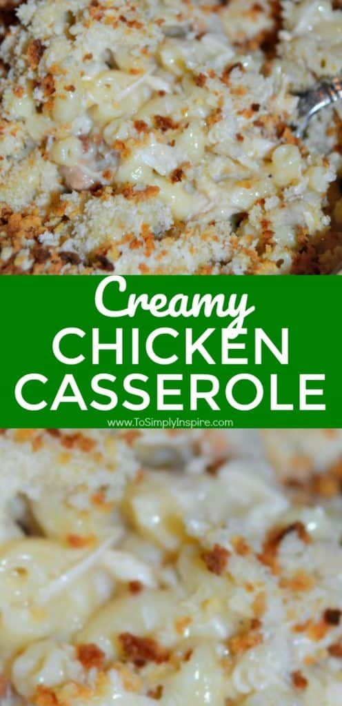 Comfort Food at its best! This Creamy Chicken Casserole is a family favorite in our house. #creamychickencasserole