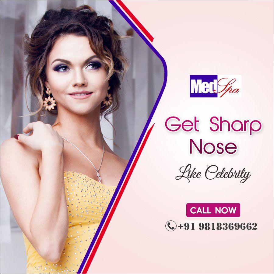 Get sharp nose like celebrities at medspa cosmetic